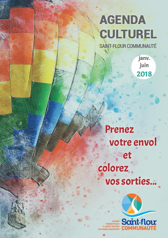 Agenda culturel Saint-Flour Communauté Janvier-juin 2018
