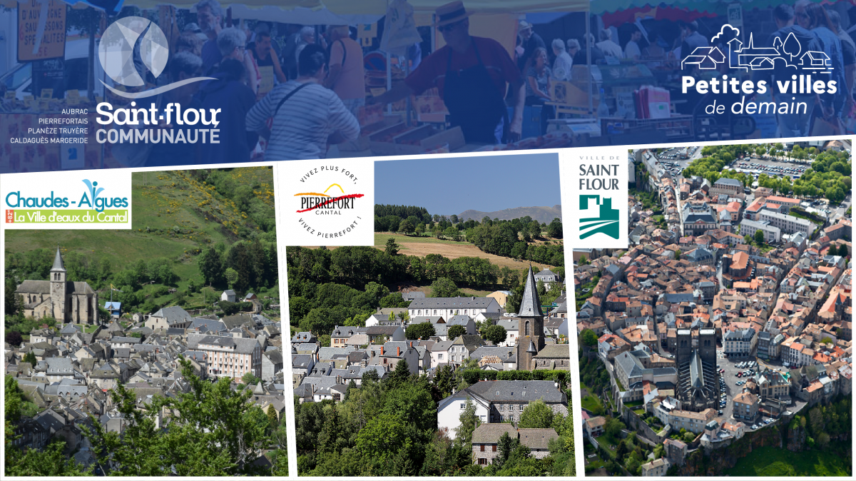 Candidature retenue Petites Villes de Demain Chaudes-Aigues Pierrefort Saint-Flour décembre 2020 Saint-Flour Communauté